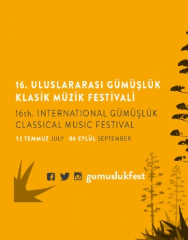 16. İnternational Gümüşlük Classical Music Festival 2019 programme has been announced!